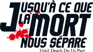 Image result for jusquà ce que la mort nous sépare titre