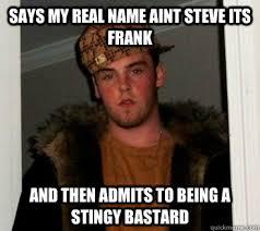 frank meme memes | quickmeme via Relatably.com