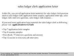 sales ledger clerk application letter slideshare sales ledger clerk application letter in this file you can ref application letter materials for sample accounting assistant cover letter