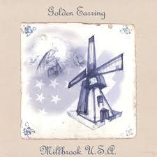 <b>Golden Earring</b>:<b>Millbrook</b> U.S.A. (2003) | LyricWiki | Fandom