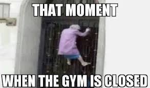 When the gyms closed | Fitness Memes | Pinterest | Gym via Relatably.com
