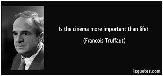 Francois Truffaut's quotes, famous and not much - QuotationOf . COM