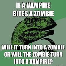 Gagnamite: Philosoraptor Meme If A Vampire Bites A Zombie Will It ... via Relatably.com