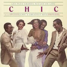 Chic - Les Plus Grands Succes De <b>Chic</b> - <b>Chic's Greatest</b> Hits | Rhino