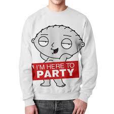 Свитшот мужской с полной запечаткой Стьюи. I'm here to <b>party</b> ...