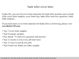 bank teller cover letterbank teller cover letter in this file  you can ref cover letter materials for bank