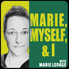 Marie, Myself, & I