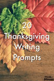 thanksgiving writing prompts minds in bloom thanksgiving is a wonderful time to not only teach about gratitude but to also teach about