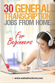 images about make money online work from home these companies all hire for general transcription work no experience needed perfect for beginners