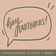 Hey Ladybirds Podcast