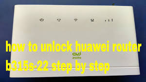 how to <b>unlock huawei</b> router <b>b315s</b> 22 step by step - YouTube