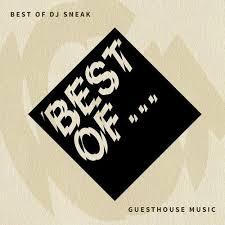 Best Of <b>DJ</b> Sneak [Guesthouse Music] :: Beatport