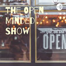 The Open Minded Show