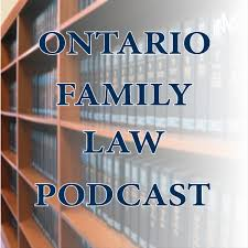 Ontario Family Law Podcast