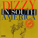 Dizzy in South America: Official U.S. State Department Tour, 1956, Vol. 1
