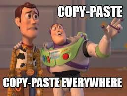 Meme Maker - copy-paste copy-paste everywhere Meme Maker! via Relatably.com