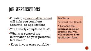 section how to prepare for and complete a job application creating a personal fact sheet will help you complete accurate job applications 61607 you already