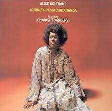 <b>Alice Coltrane</b>, Pharoah Sanders - <b>Journey</b> In Satchidananda ...