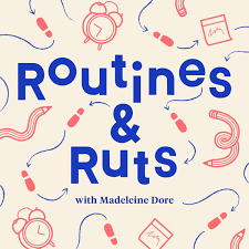 Routines & Ruts