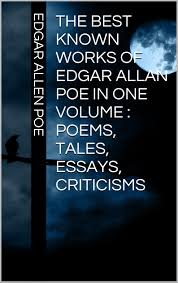 buy the works of edgar allan poe in one volume poems tales the best known works of edgar allan poe in one volume poems tales essays criticisms