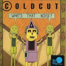 <b>Coldcut</b> - <b>What's That</b> Noise / SONY UK 88985459671 - Vinyl