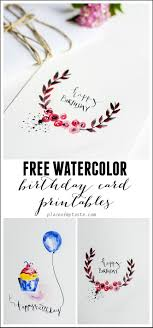 best ideas about printable cards printable watercolor birthday card printables