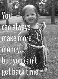 ideas about money isn    t everything on pinterest   money is    money isn    t everything  spending time   family and