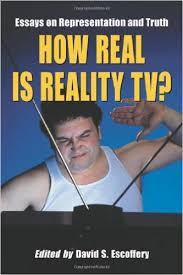 how real is reality tv essays on representation and truth david  how real is reality tv essays on representation and truth david s escoffery  amazoncom books