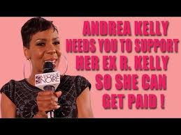 Ex-Wife Andrea Kelly Talks Collecting Checks From R. Kelly ...