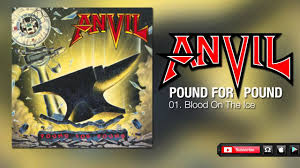<b>Anvil</b> - Blood On The Ice (<b>Pound</b> For <b>Pound</b>) - YouTube