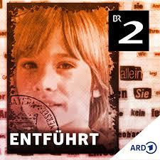 Entführt - Der Fall Ursula Herrmann