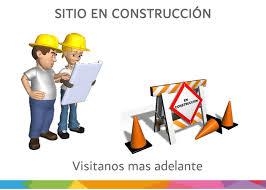 Resultado de imagen de EN CONSTRUCCIÓN