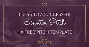 keys to a successful elevator pitch training template 4 keys to a successful elevator pitch training template femworking