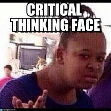 Critical Thinking Face - Confused Black Girl meme on Memegen via Relatably.com