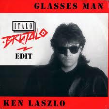 <b>Ken Laszlo</b> - Glasses Man (Italo Brutalo Edit by Italo Brutalo - Listen ...