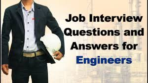 entry level job interview questions and answers for engineers entry level job interview questions and answers for engineers