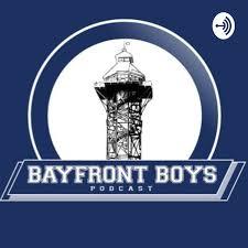 The Bayfront Boys Podcast