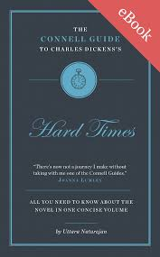 charles dickens s hard times study guide connell guides charles dickens s hard times study guide