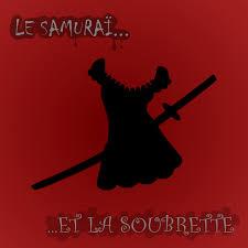 Le Samuraï et la Soubrette