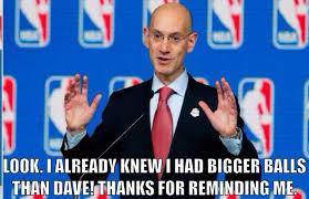 Meme Of The Day: Adam Silver Has Balls Unlike David Stern! | Doc ... via Relatably.com