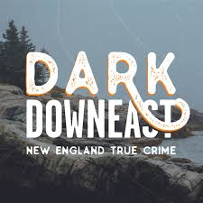 Dark Downeast