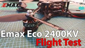 <b>Emax Eco 2306</b> 2400KV Motors - Flight Footage