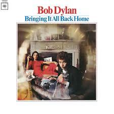 <b>Bringing</b> It All Back Home - Album by <b>Bob Dylan</b> | Spotify