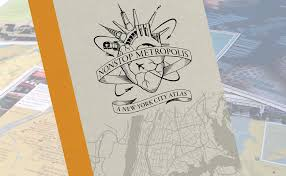 the municipal art society of new york new york city atlas rebecca solnit and joshua jelly schapiro s nonstop metropolis presents thought provoking essays and instantly iconic local maps