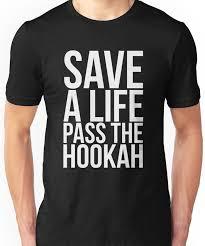 Save a Life Pass the Hookah WHITE TEXT   Slim Fit <b>T</b>-<b>Shirt</b> в 2020 г ...