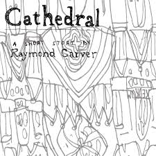the english blog com opening your eyes to raymond carver s opening your eyes to raymond carver s cathedral