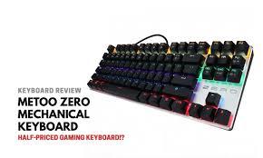 <b>Metoo Zero Gaming Keyboard</b> Review - Half Price Mechanical ...