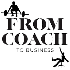 From Coach To Business