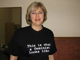 Image result for theresa may, this is what a feminist