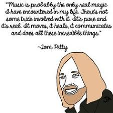 Petty Quotes on Pinterest | Tom Petty Quotes, Feminine Quotes and ... via Relatably.com